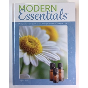 Modern Essentials: A Contemporary Guide to the Therapeutic Use of Essential Oils (8th Edition)